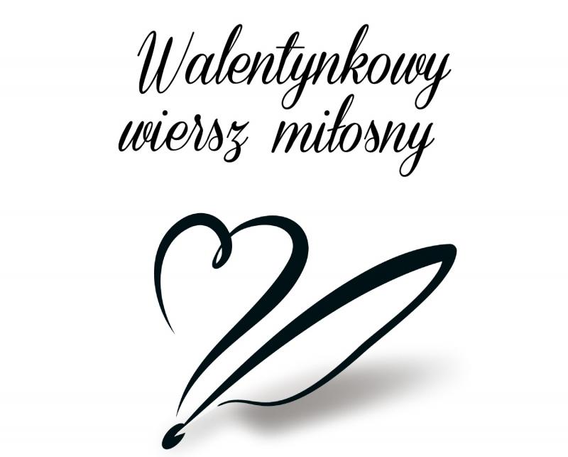 Walentynkowy Wiersz Miłosny Powiat Ostrowski